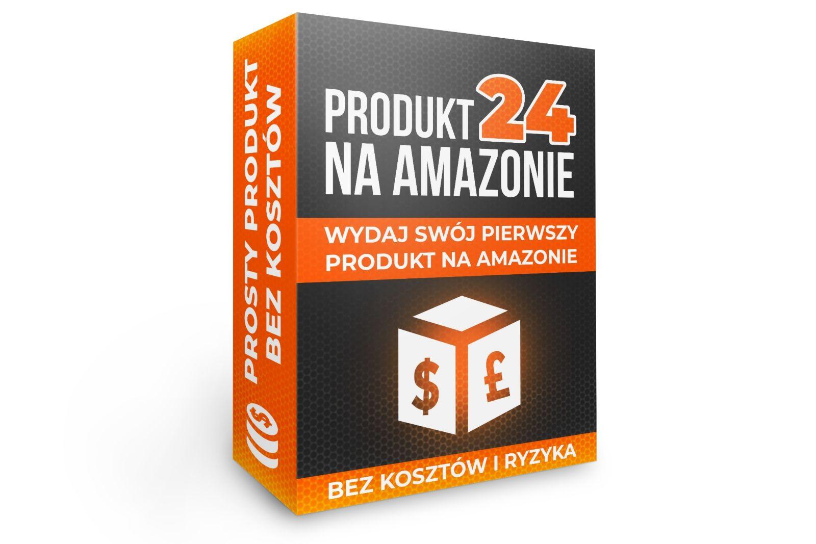 Kurs Produkt na Amazonie w 24 Godziny